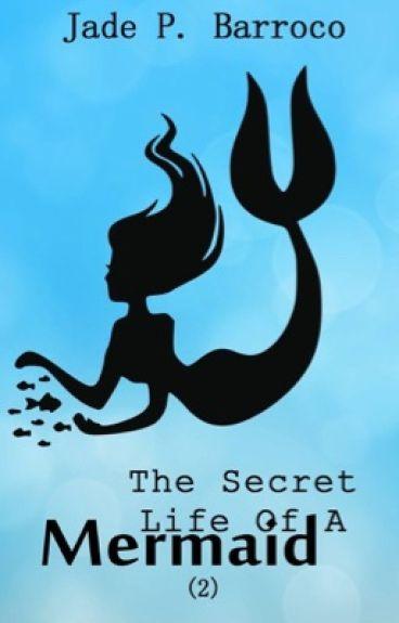 The Secret Life Of A Mermaid - (2)