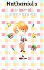 ▽Nathaniel's the type of boyfriend▽ by umiko-san