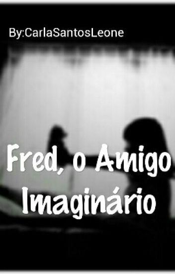 Fred, o Amigo Imaginário