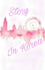 Story in Korea by JiZia22