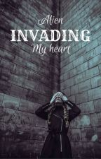 Alien Invading My Heart by claris1905