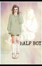 Half boy  by violetedward