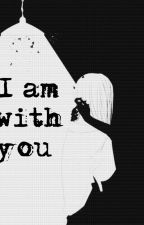 I am with you  by krapln