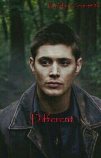 Different (SPN/Dean Winchester)