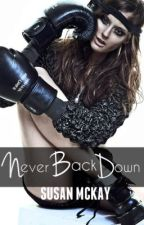Never back down. by music-is-my-escape-9