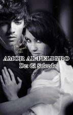 Amor al Peligro by GiSalcedo
