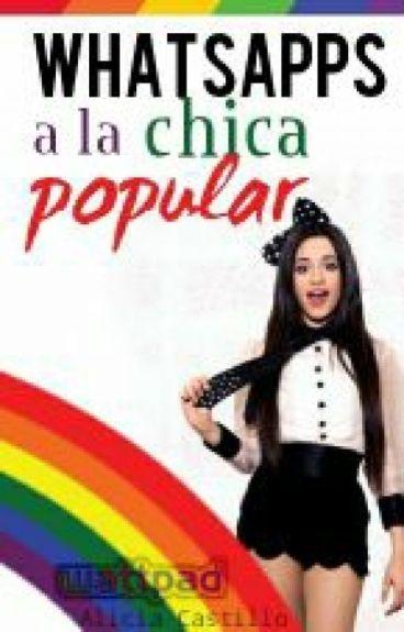 Whatsapps a la chica popular || Camren Jaurello [EDITANDO]