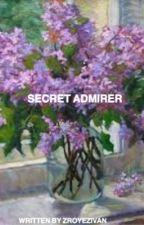 Secret Admirer//Ziam oneshot✔️ by zroyezivan