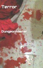 Terror by DragonLord821