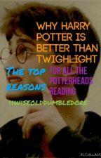 Why Harry Potter is Better than Twighlight by mrsjugheadjones