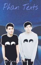 Phan Texts :D by lightscomeandgo