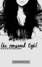 The Consumed Light by Akane_Shiru