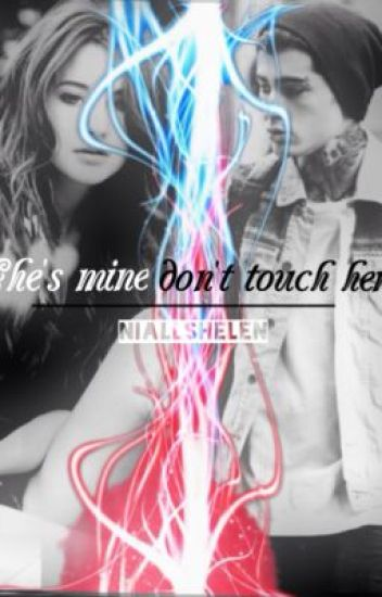"""""""She's mine, don't touch her."""""""