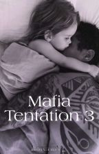 Mafia Tentation 3 by MedusaLady