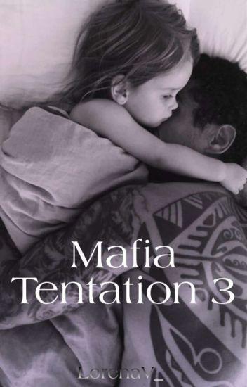 Mafia Tentation 3