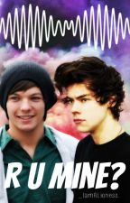 R U Mine? «Larry Stylinson.» by _imalioness