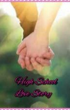 High School Love Story by Random_story13