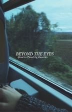 Beyond The Eyes by jtsworks