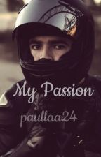 My Passion by paullaa24