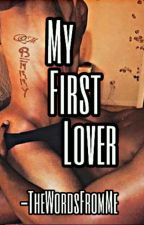 My First Lover by TheWordsFromMe