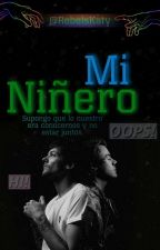 MI NIÑERO (Larry Stylinson) by RebelsKaty