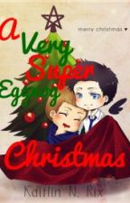 A Very Super Eggnog Christmas [A Destiel FanFic] by KatyNicole143