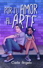 Por tu amor al Arte by Hitto_