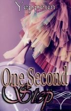 One Second Step (ONESHOT) by Yeppeun