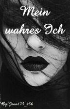 Mein wahres Ich by Jana123_456