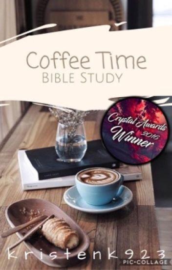 Coffee Time Bible Study ||Crystal Award Winner|| @CoffeeTimeBible