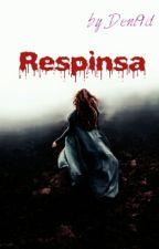 Respinsa[În Curs De Editare] by Deni9d