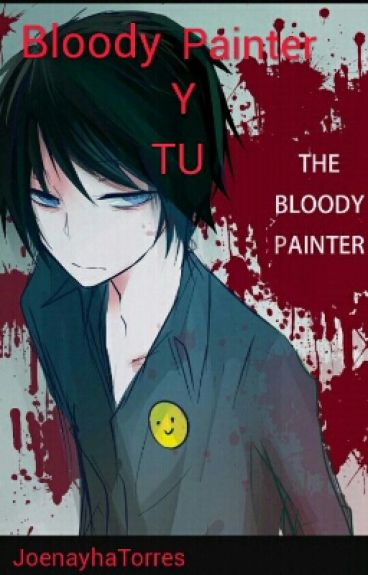 Bloody Painter y Tu [primera temporada]