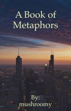 A Book of Metaphors by mystez
