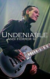 Undeniable by xxiwant-yourskullsxx