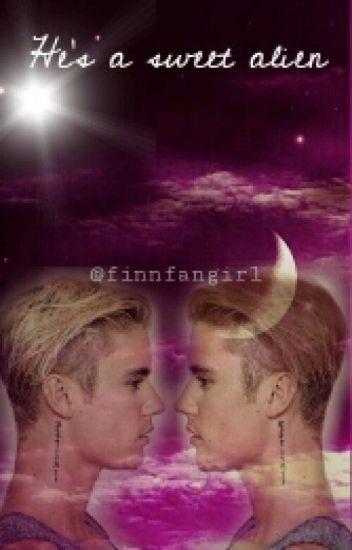 He's a sweet alien ~ Justin Bieber fanfic