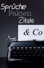 Sprüche, Fakten, Zitate & Co. by Mr_Against_All_Odds