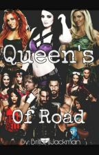 The Queen's of Road by BritaniJackman