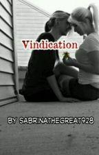 Vindication(girlxgirl)(teacher/student) by sabrinathegreat928