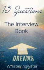 15 Questions - The Interview Book by Whisperingwater