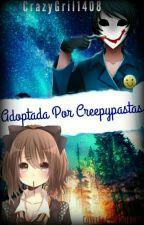 Adoptada por Creepypastas (Bloody Painter y tu) Premios Awards2016 by CrazyGirl1408