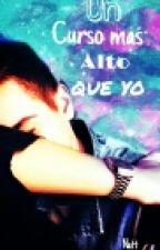 Un Curso Mas Alto Que Yo (Josue Y Tu) by NatalyHoranRG