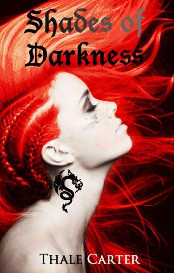 Shades Of Darkness (Legolas/LotR) Book 2 ✔️
