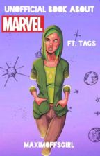 Unofficial Book About Marvel, ft. Tags! by MaximoffsGirl