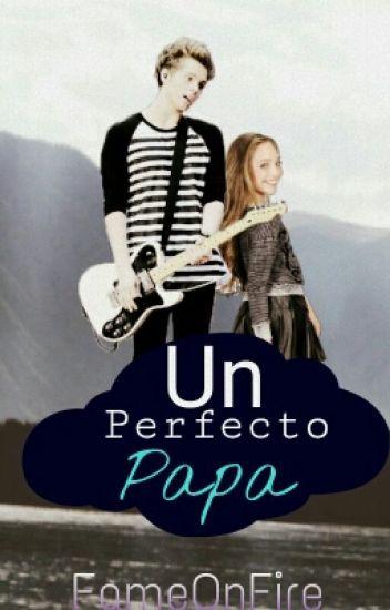 Un Perfecto Papa ( Editando)