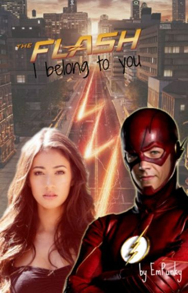 The Flash ~ I belong to you