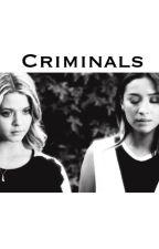 Criminals: An Emison Story by sashayovereveryone