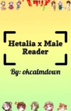 hetalia x male reader by okcalmdown