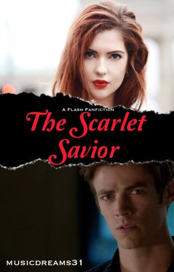 The Scarlet Savior [1] (A Flash Fanfiction)