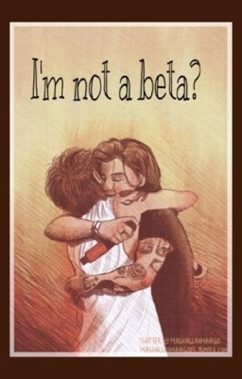Not A Beta? -L.S. (A/B/O)