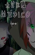 ANBU MÉDICO by Bjo-KS